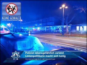 Mordanschlag zum Jahreswechsel: Polizist lebensgefährlich verletzt - Linkenpolitikerin macht sich lustig
