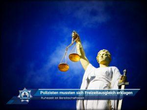 Ruhezeit ist Bereitschaftszeit: Polizisten mussten sich Freizeitausgleich erklagen