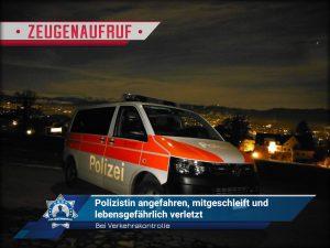 Zeugenaufruf - Während Verkehrskontrolle: Polizistin angefahren, mitgeschleift und lebensgefährlich verletzt