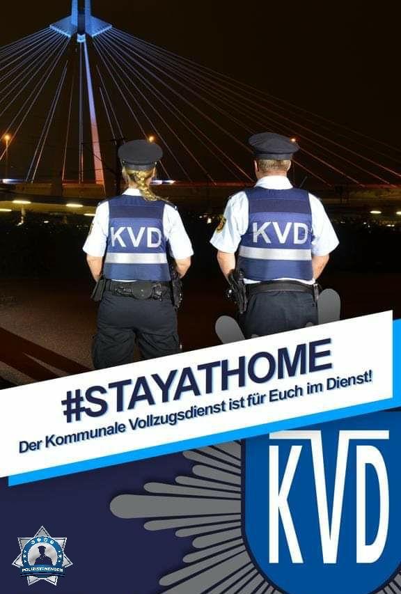 Der Kommunale Vollzugsdienst ist für euch im Dienst! #stayathome