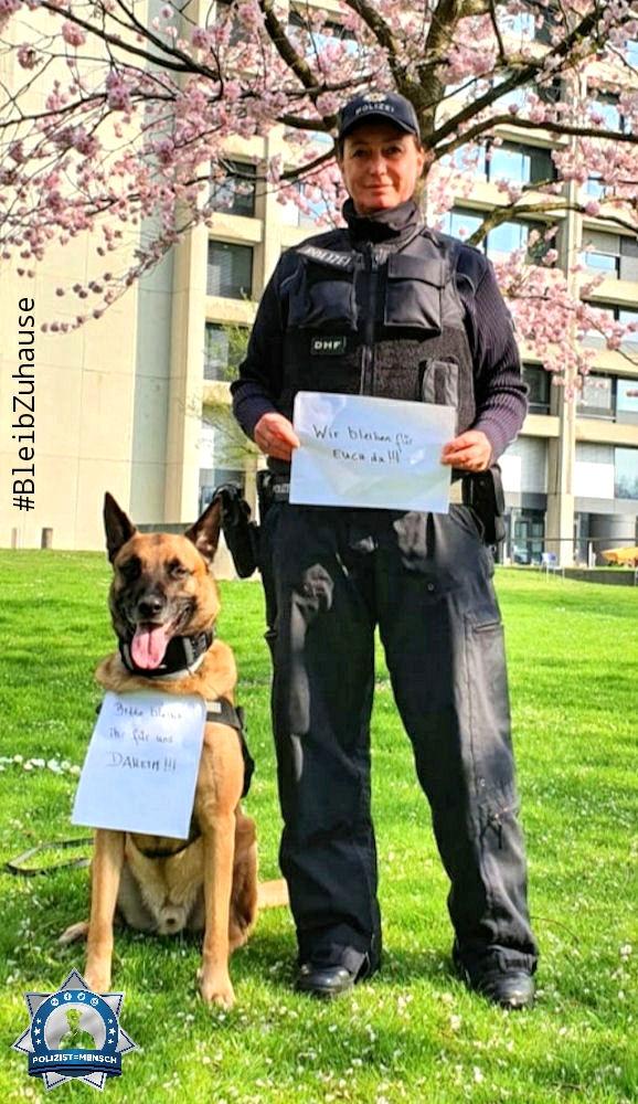 """""""Wir bleiben für Euch da! Bitte bleibt ihr für uns daheim! Viele Grüsse von Diensthund Jim und Hundeführerin Jenny"""""""