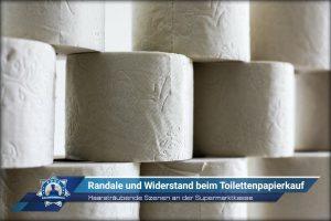 Haarsträubende Szenen an der Supermarktkasse: Randale und Widerstand beim Toilettenpapierkauf