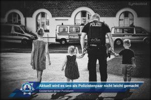 Gedanken einer Polizistin: Aktuell wird es uns als Polizistenpaar nicht leicht gemacht