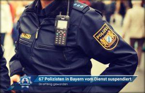 Straffällig geworden: 67 Polizisten in Bayern vom Dienst suspendiert