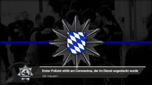 Wir trauern: Erster Polizist stirbt am Coronavirus, der im Dienst angesteckt wurde