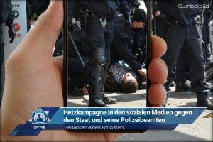 Gedanken eines Polizisten: Hetzkampagne in den sozialen Medien gegen den Staat und seine Polizeibeamten