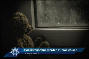 Spendenaufruf: Polizistensöhne werden zu Vollwaisen