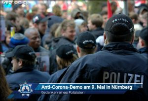 Gedanken eines Polizisten: Anti-Corona-Demo am 9. Mai in Nürnberg