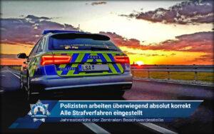 Jahresbericht der Zentralen Beschwerdestelle: Polizisten arbeiten überwiegend absolut korrekt - Alle Strafverfahren eingestellt