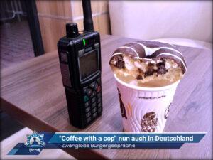 """Zwanglose Bürgergespräche: """"Coffee with a cop"""" nun auch in Deutschland"""