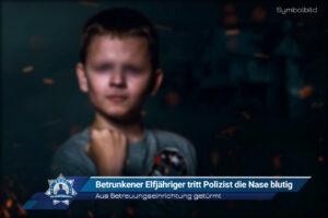 Aus Betreuungseinrichtung getürmt: Betrunkener Elfjähriger tritt Polizist die Nase blutig