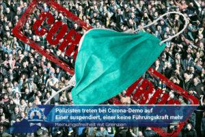 Meinungsfreiheit mit Grenzen: Polizisten treten bei Corona-Demo auf - Einer suspendiert, einer keine Führungskraft mehr