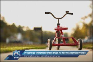 Scherzticket zur Verkehrserziehung: Dreijährige entrichtet Bonbon-Buße für falsch geparktes Dreirad