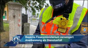 Covid-19-Infektion: Bayerns Finanzministerium verweigert Anerkennung als Dienstunfall