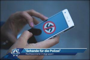 """Rechtsextreme Chatgruppen: """"Schande für die Polizei"""""""