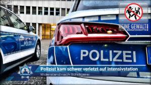 Widerstand nach Schlägerei: Polizist kam schwer verletzt auf Intensivstation