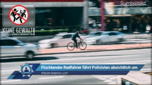Wadenbeinbruch: Flüchtender Radfahrer fährt Polizisten absichtlich um