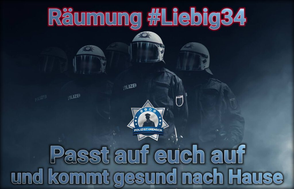 Räumung #Liebig34: Passt auf euch auf und kommt gesund nach Hause! 🙏