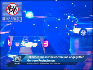 """""""Eventszene"""" eskalierte mal wieder: Polizisten massiv beworfen und angegriffen - Mehrere Festnahmen"""