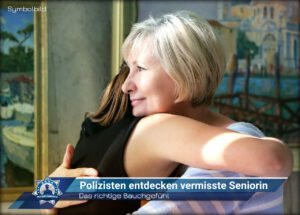 Das richtige Bauchgefühl: Polizisten entdecken vermisste Seniorin