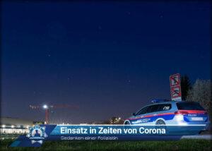 Gedanken einer Polizistin: Einsatz in Zeiten von Corona