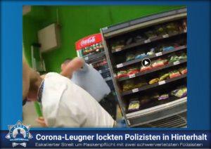 Eskalierter Streit um Maskenpflicht mit zwei schwerverletzten Polizisten: Corona-Leugner lockten Polizisten in Hinterhalt
