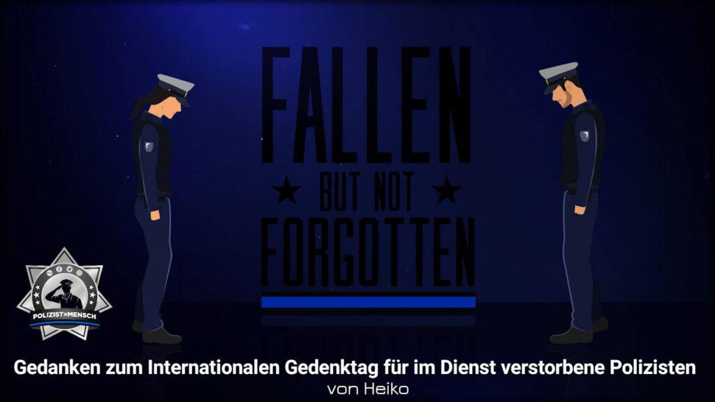 Gedanken zum internationalen Gedenktag für im Dienst verstorbene Polizisten von Heiko