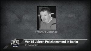 In memoriam: Vor 15 Jahren Polizistenmord in Berlin