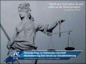 Nach Widerstand schwer verletzter Polizist: Tatverdächtige zu Haftstrafen verurteilt - Alkoholisierung kein Grund zur Schuldminderung