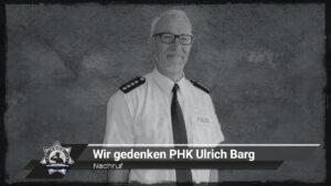Nachruf: Wir gedenken PHK Ulrich Barg