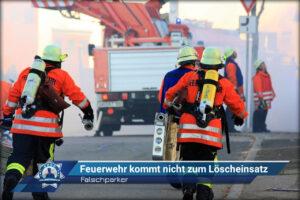 Falschparker: Feuerwehr kommt nicht zum Löscheinsatz
