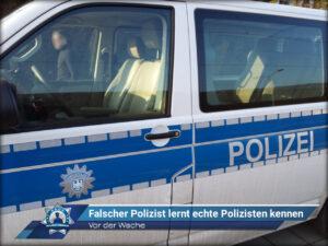 Vor der Wache: Falscher Polizist lernt echte Polizisten kennen